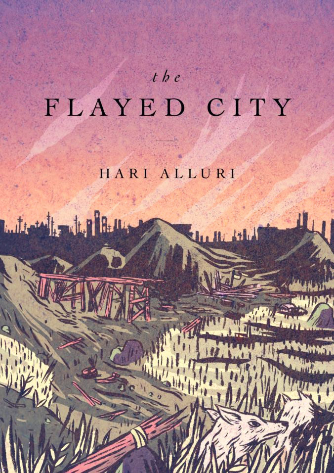 The Flayed City by Hari Alluri