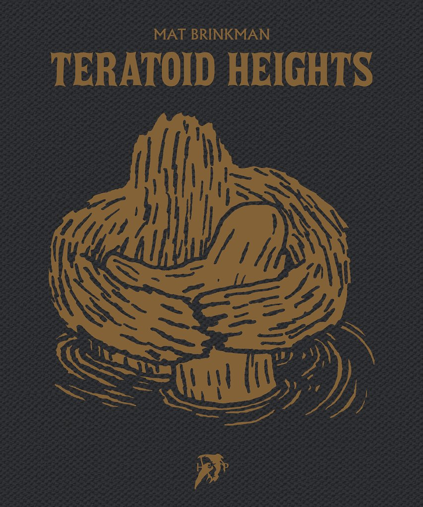 Teratoid Heights by Mat Brinkman
