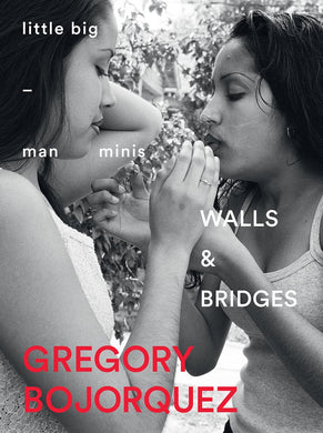 Walls and Bridges by Gregory Bojorquez