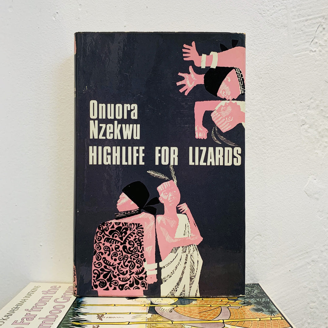 Highlife for lizards by Onuora Nzekwu