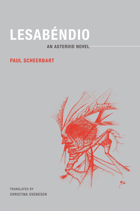 Lesabéndio: An Asteroid Novel by Paul Scheerbart