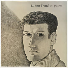 Lucian Freud: on paper