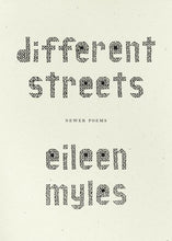 Snowflake/Different Streets by Eileen Myles
