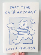 Part Time Café Assistant by Lottie Pencheon