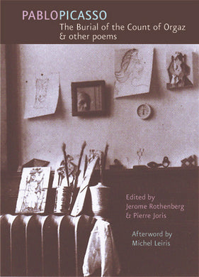 The Burial Of the Count Of Orgaz & Other Poems By Pablo Picasso