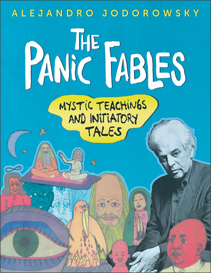 The Panic Fables of Alejandro Jodorowsky