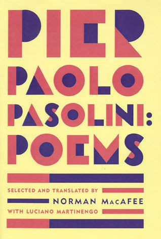 Poems by Pier Paolo Pasolini
