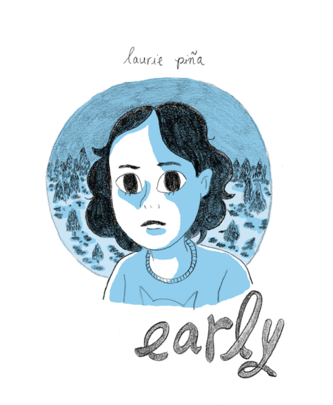 Early by Laurie Piña