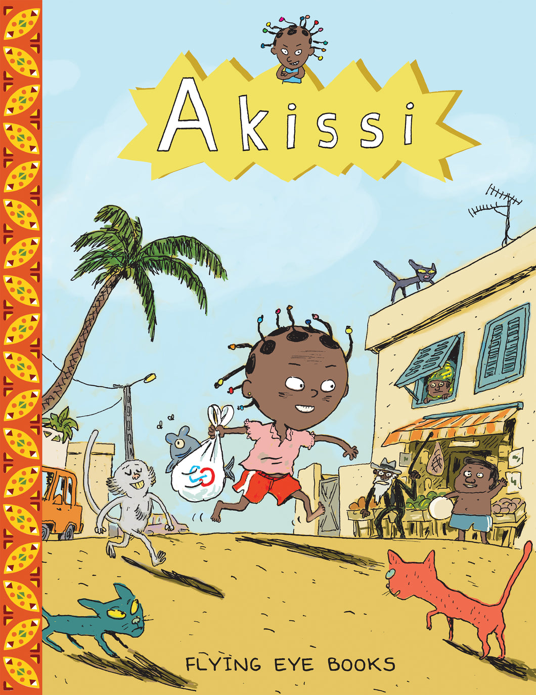 Akissi by Marguerite Abouet and Mathieu Sapin