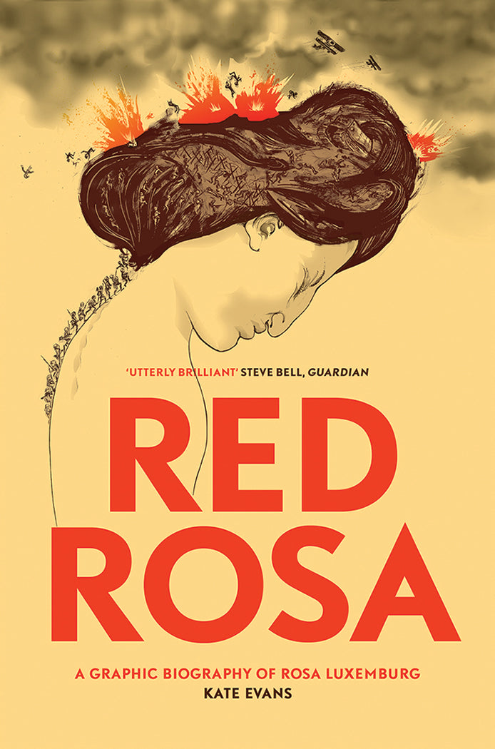 Red Rosa: A Graphic Biography of Rosa Luxemburg by Kate Evans
