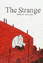 The Strange by Jérôme Ruillier