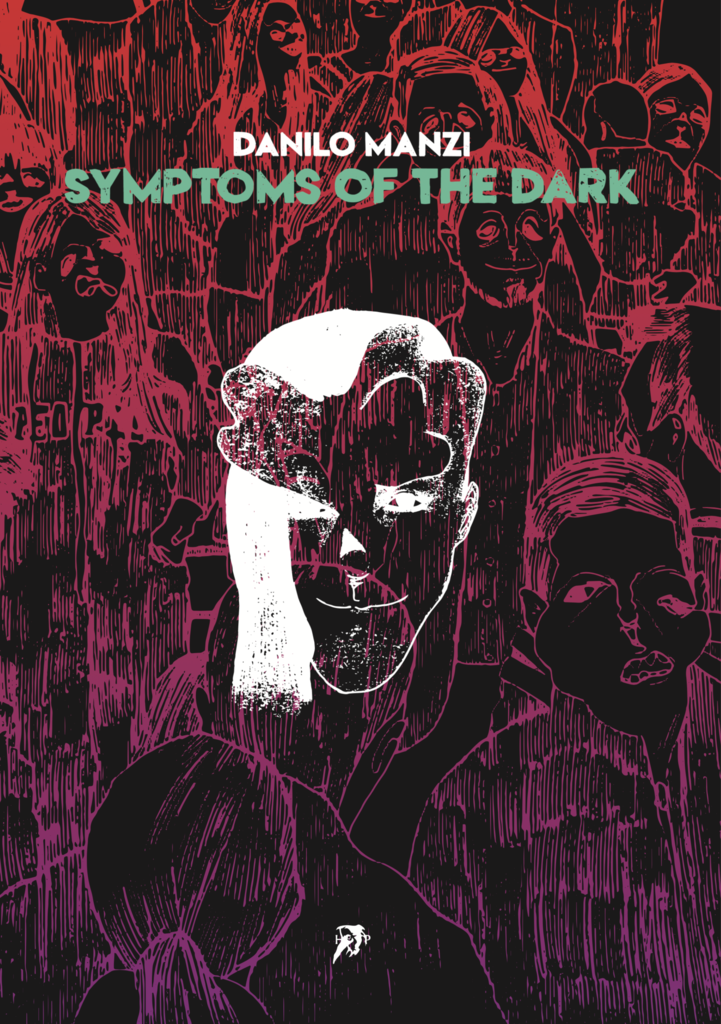 Symptoms of the Dark by Danilo Manzi