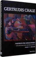 Gertrudis Chale: Painter in the Andean World/Una Pintora en el Mundo Andino, Years/Años 1934-1954