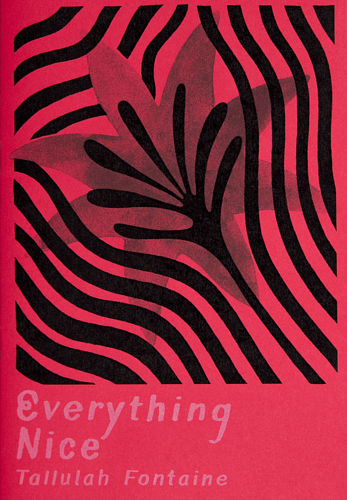 Everything Nice by Tallulah Fontaine