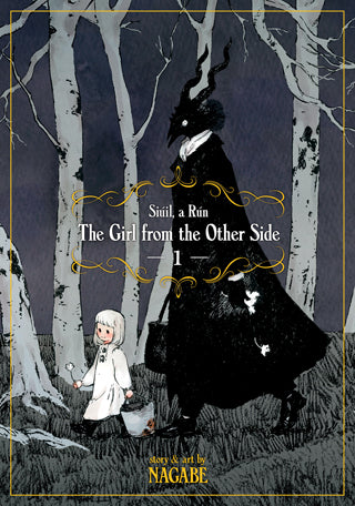 The Girl From the Other Side: Siúil, a Rún Vol. 1 by Nagabe