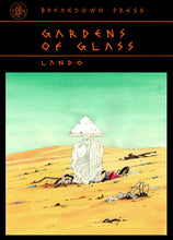 Gardens of Glass by Lando