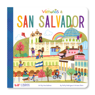 Vámanos a San Salvador by Patty Rodriguez and Ariana Stein