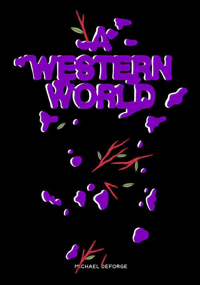 A Western World by Michael DeForge