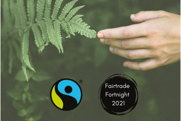 For People, For Planet: Fairtrade Fortnight