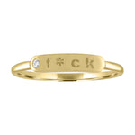 "The Twiggy -  Skinny Signet ""F*CK"" (Diamond)"