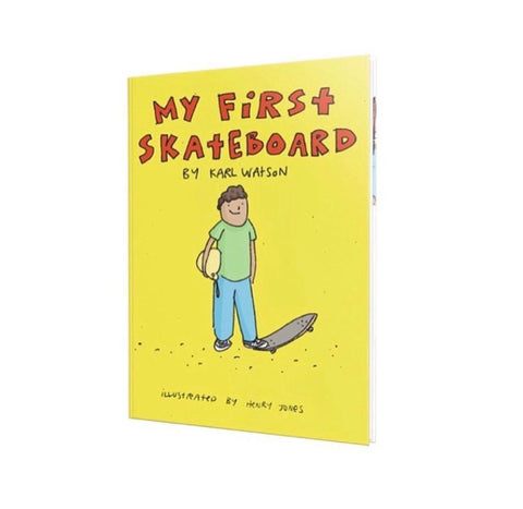 My First skateboard