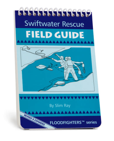 CMC - SWIFTWATER RESCUE FIELD GUIDE