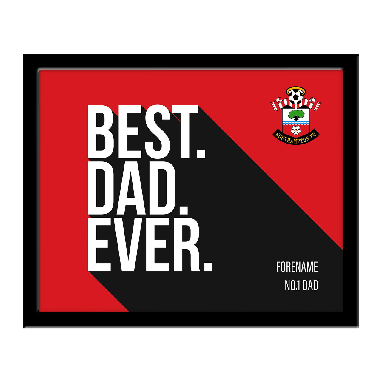 Southampton Best Dad Ever 10 x 8 Photo Framed