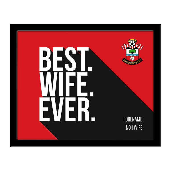 Southampton Best Wife Ever 10 x 8 Photo Framed