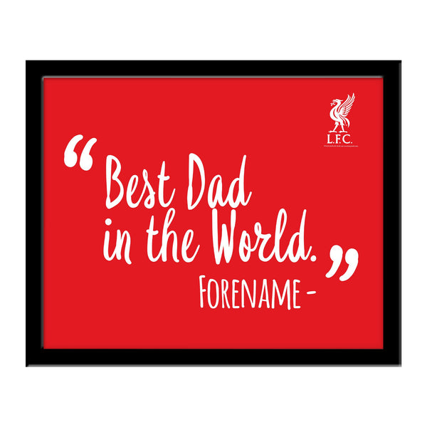 Liverpool Best Dad In The World 10 x 8 Photo Framed