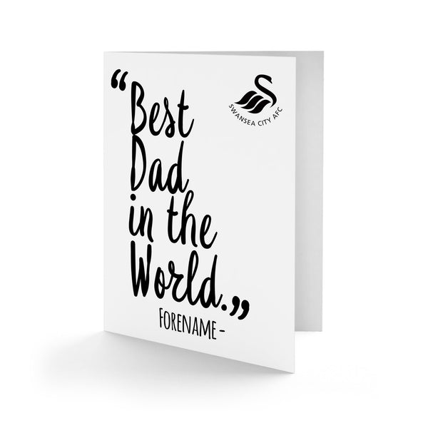 Swansea City Best Dad In The World Card