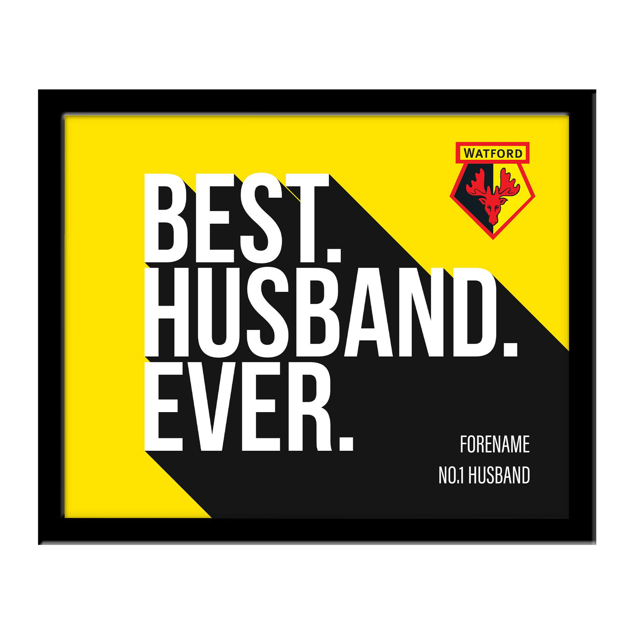 Watford Best Husband Ever 10 x 8 Photo Framed