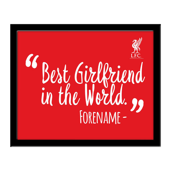 Liverpool Best Girlfriend In The World 10 x 8 Photo Framed
