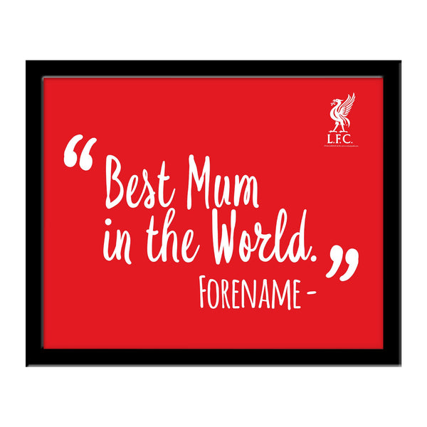 Liverpool Best Mum In The World 10 x 8 Photo Framed