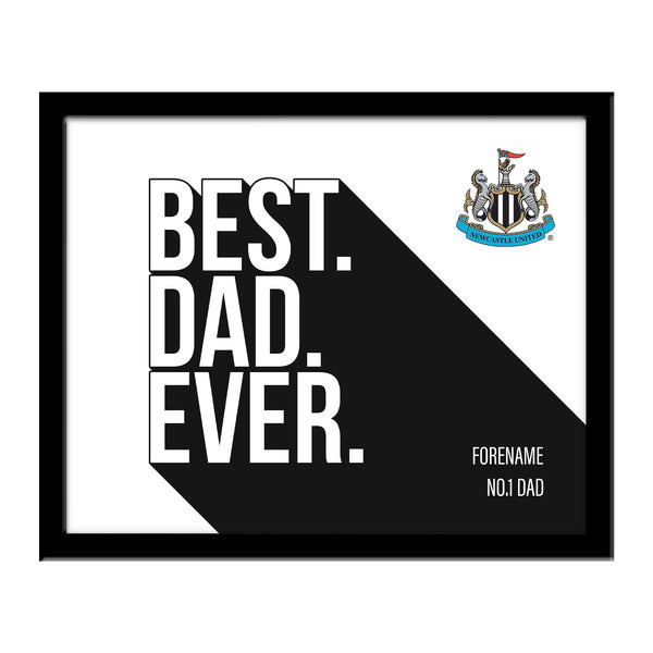 Newcastle United Best Dad Ever 10 x 8 Photo Framed