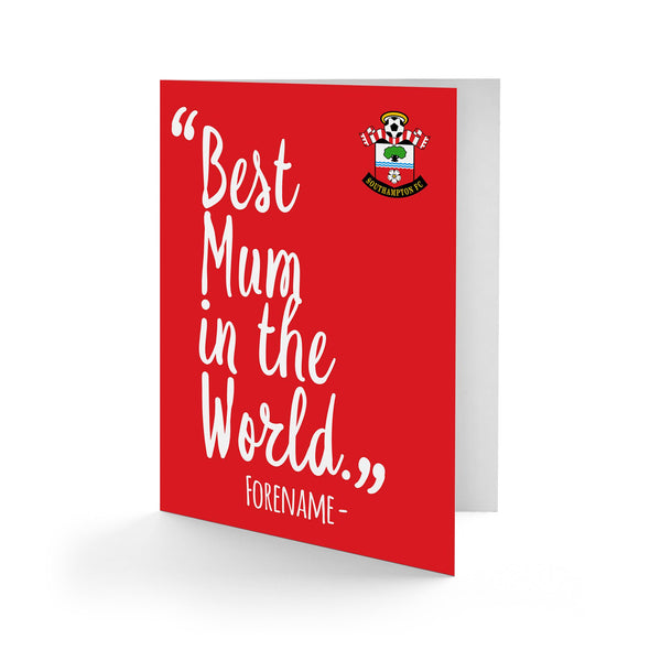 Southampton Best Mum In The World Card