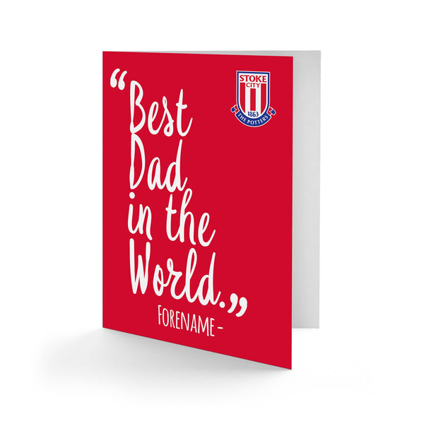Stoke City Best Dad In The World Card