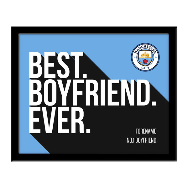 Manchester City Best Boyfriend Ever 10 x 8 Photo Framed