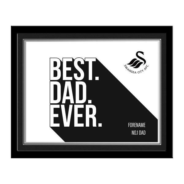 Swansea City Best Dad Ever 10 x 8 Photo Framed