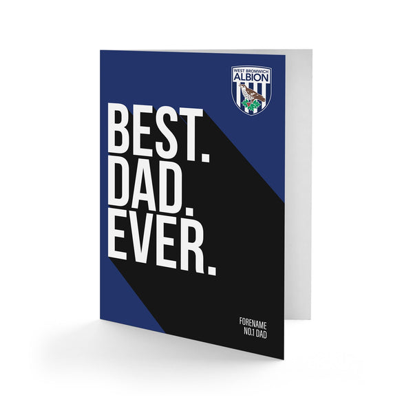 West Bromwich Albion Best Dad Ever Card