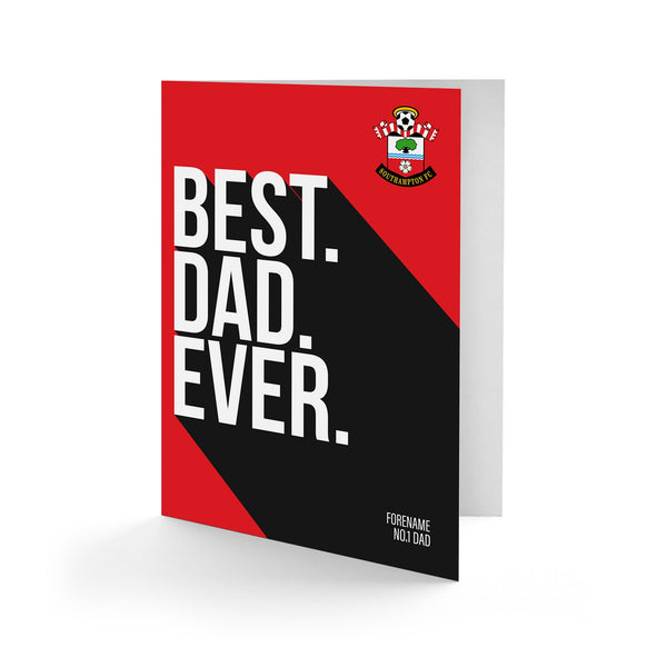 Southampton Best Dad Ever Card
