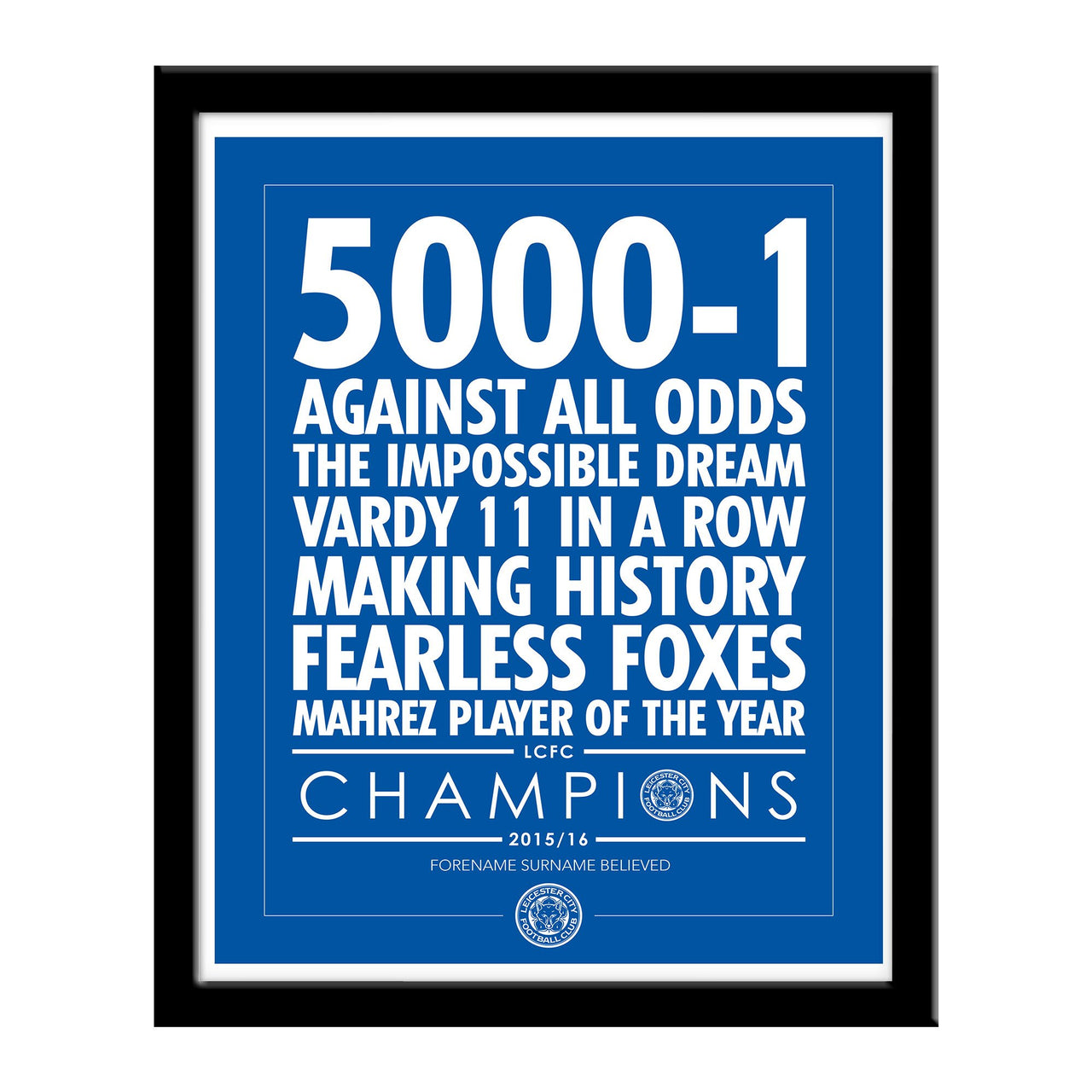 Leicester City Believe Print