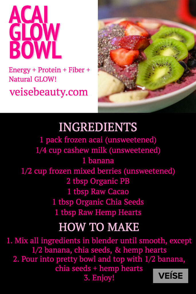 Acai Glow Breakfast Bowl Recipe Veise Beauty