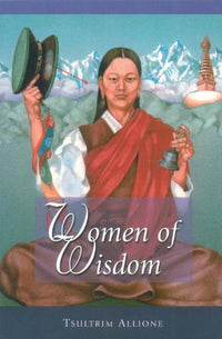 Women of Wisdom by Tsultrim Allione