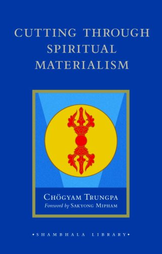 Cutting Through Spiritual Materialism