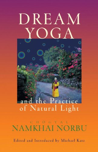 Dream Yoga and the Practice of Natural Light - Chögyal Namkhai Norbu (Paperback)