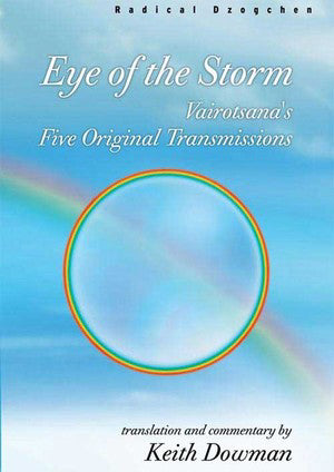 Eye of the Storm: Vairotsana's Five Original Transmissions