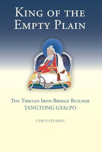 King of the Empty Plain - Tangtong Gyalpo -Hardback from Tsadra Foundation