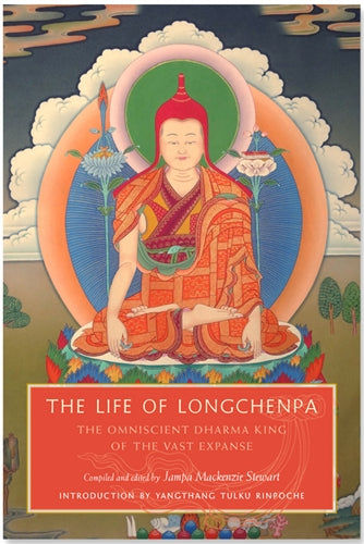The Life of Longchenpa ~ The Omniscient Dharma King of the Vast Expanse
