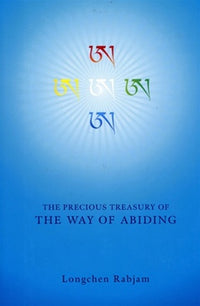 Precious Treasury of the Way of Abiding