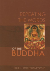 Repeating the Words of the Buddha